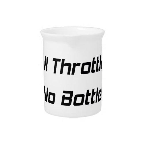 All Throttle No Bottle Drink Pitchers