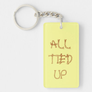 ALL TIED UP keychain