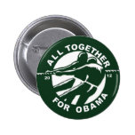 All Together for Obama 2012 (Version) Pin