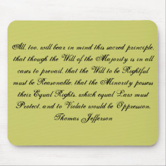 All, too, will bear in mind this sacred princip... mouse pad