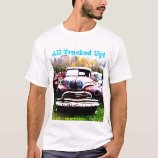 ALL TRUCKED UP T-Shirt
