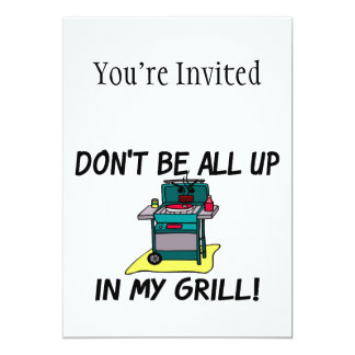 All Up In My Grill Card
