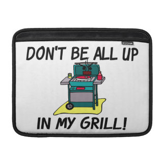 All Up In My Grill MacBook Sleeve