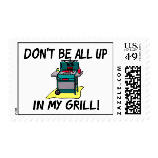 All Up In My Grill Postage