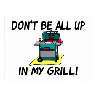 All Up In My Grill Postcard