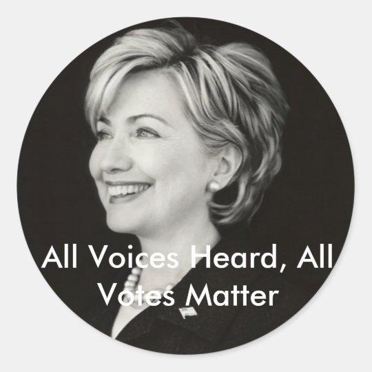 All Voices Heard, All Votes... Classic Round Sticker