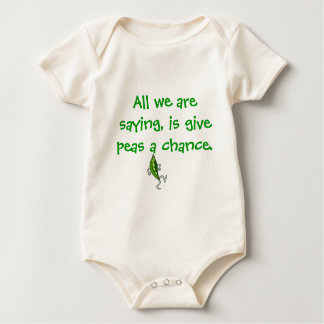 All we are saying, is give peas a chance. bodysuit