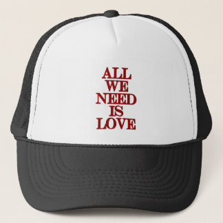 ALL WE NEED IS LOVE cansrbero hat
