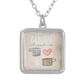 All We Need Is Love & Coffee Custom Necklace