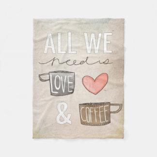 All We Need Is Love & Coffee Fleece Blanket