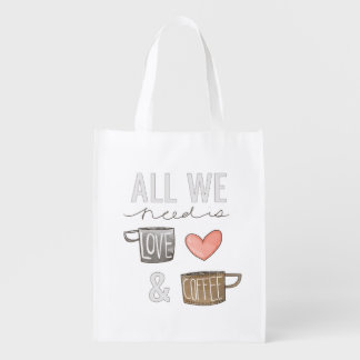 All We Need Is Love & Coffee Reusable Grocery Bags