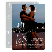 All We Need Is Love Photo Wedding Invitation