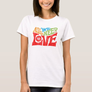 All We Need Is Love Retro Graphic T-Shirt