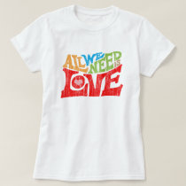 All We Need Is Love Retro Typography Graphic T-Shirt