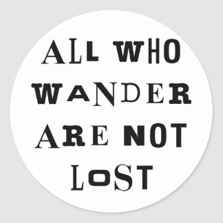 All Who Wander Classic Round Sticker