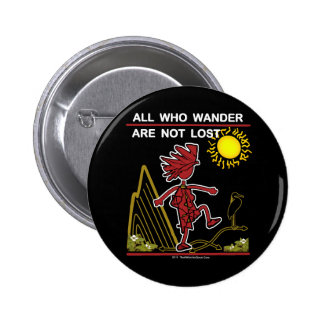 All Who Wander & Dream 2 Inch Round Button