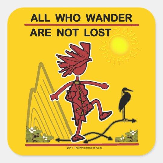 All Who Wander & Dream Square Sticker