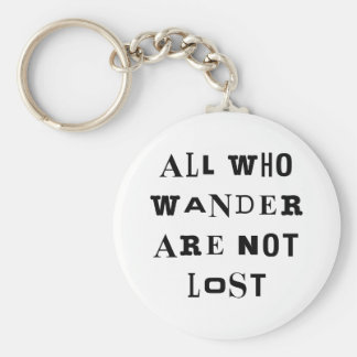 All Who Wander Keychain