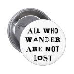 All Who Wander Pins