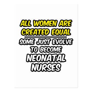 All Women Are Created Equal...Neonatal Nurses Postcard