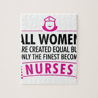 All Women Are Created Equal - Nurse Jigsaw Puzzle