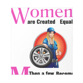 All Women Are Created Equal Then a Few Become Mech Notepad