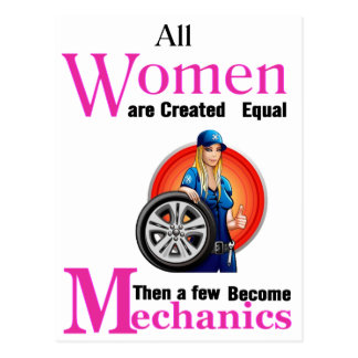 All Women Are Created Equal Then a Few Become Mech Postcard