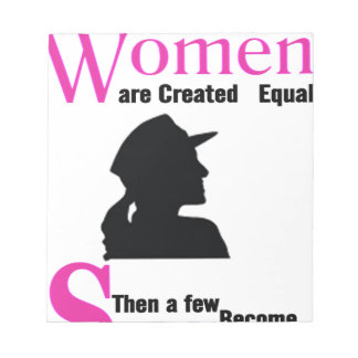 All Women Are Created Equal Then a Few Become Sold Notepad
