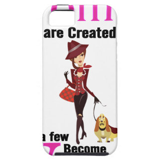 All Women Are Created Equal Then a Few Become Vets iPhone SE/5/5s Case