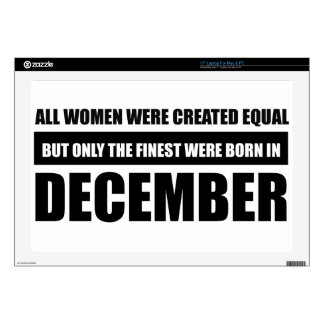 "All women were created equal December designs Decal For 17"" Laptop"