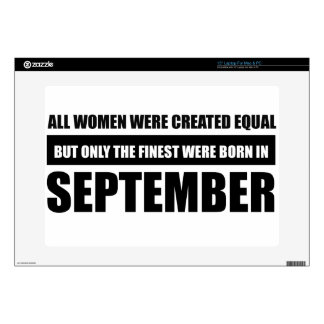"All women were created equal september  designs 15"" laptop skins"