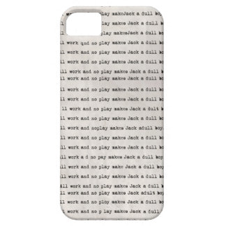 All work and no play iphone 5  case
