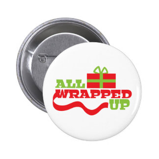 All Wrapped up! Christmas gift design Pinback Button