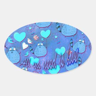 All ya need is love goofy cat artwork in blue. oval sticker