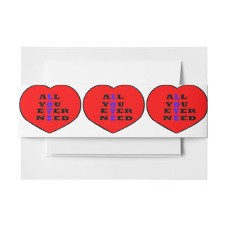 All You Ever Need Love, in a heart, Invitation Belly Band