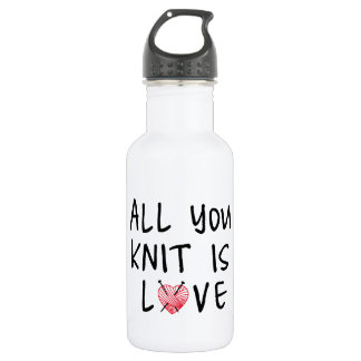All you knit is love with heart shaped red yarn water bottle