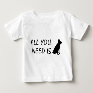 All You Need is Dog Baby T-Shirt