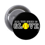 All you Need is Glove! 2 Inch Round Button