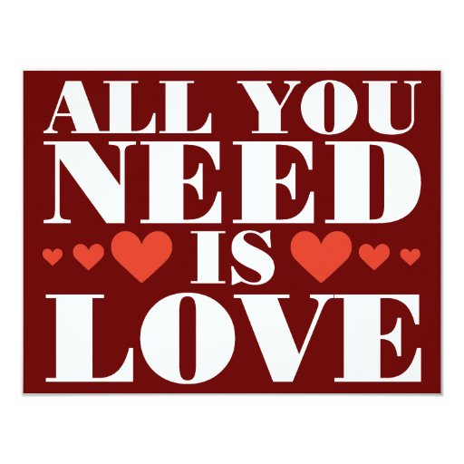 """All You Need is Love 4.25"""" X 5.5"""" Invitation Card"""