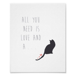 All You Need is Love and a Cat Print