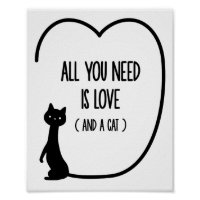 All you need is love and a cat quote wall art
