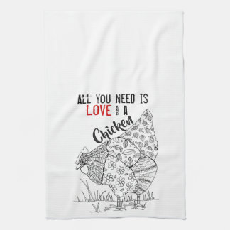 All You Need is Love and A Chicken Tea Towel