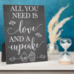 """All You Need Is Love and A Cupcake Wedding Sign Plaque<br><div class=""""desc"""">8x10 chalk cupcake sign perfect for your dessert table at your bridal shower,  baby shower or wedding reception!</div>"""