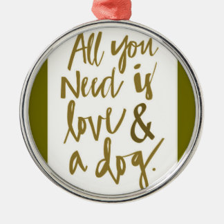 All you need is love and a dog funny truisms happi christmas tree ornament