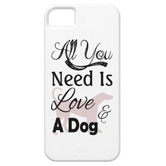 All You Need Is Love And A Dog - Quote iPhone SE/5/5s Case