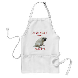 All You Need Is Love...And a Pug! Aprons