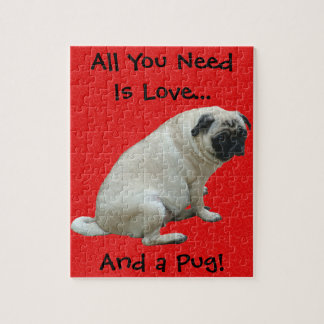 All You Need Is Love...And a Pug! Jigsaw Puzzle