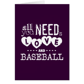 All You Need is Love and Baseball Greeting Card