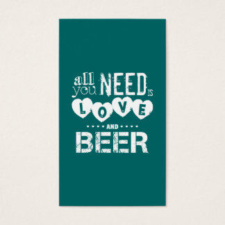 All You Need is Love and Beer Business Card
