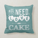 All You Need is Love and Cake Pillow